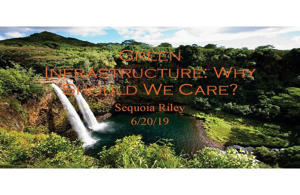 This is title slide for Green Infrastructure Why Should We Care presentation