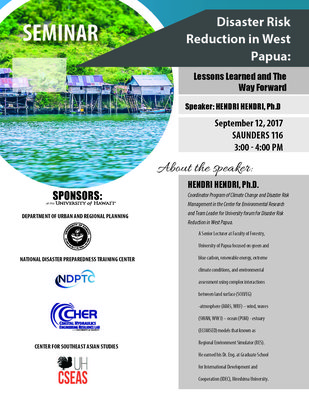 This is the flyer for the lecture of Disaster Risk Reduction in West Papua, Indonesia