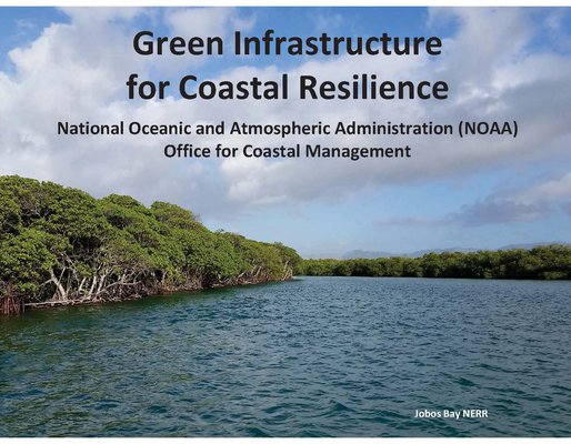 This is the title slide for Green Infrastructure for Coastal Resilience
