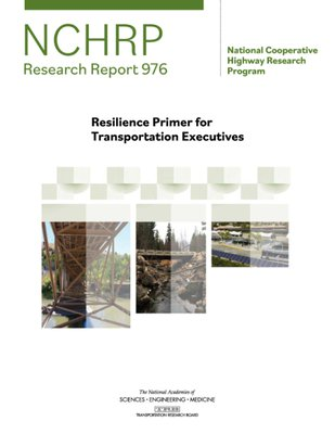 This is an image of the cover of the Resilience Primer for Transportation Executives