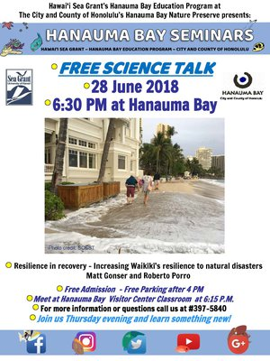 This is a flyer for the Hanauma Bay Seminar on Resilience in Recovery, Increasing Waikiki's Resilience to Natural Disasters